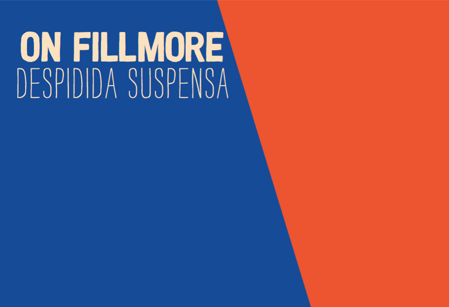 "New On Fillmore Song, ""Despidida Suspensa"""