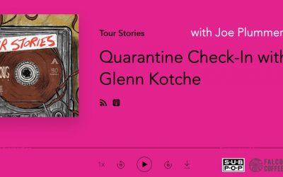 Quarantine Check-In with Glenn Kotche
